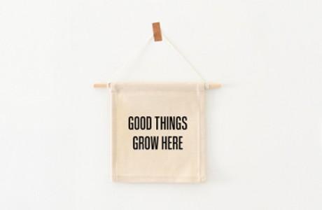 דגלון | Good things grow here